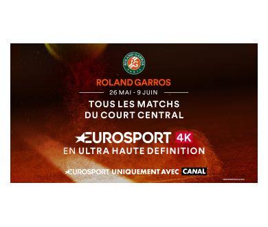 Canal+ : Roland-Garros à suivre en 4K UHD (et HDR avec le nouveau décodeur Canal)