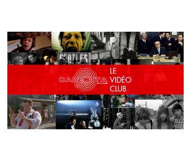 Vidéo Club Carlotta Films : Arrivée de 8 nouveaux films