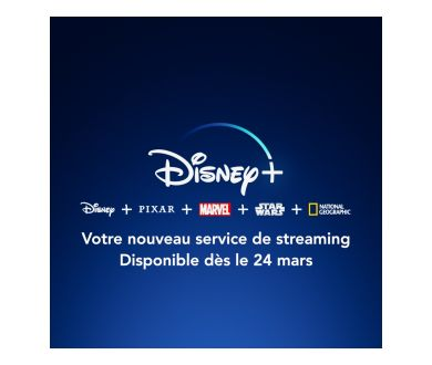 Disney+ : Lancement avancé en France au 24 mars 2020