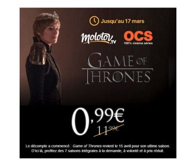 Game of Thrones : OCS à seulement 0.99 euros le premier mois via Molotov