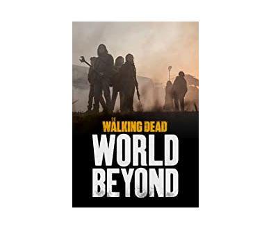 The Walking Dead: World Beyond : Le 5 octobre sur Prime Video et Trailer