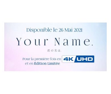 MAJ : Your Name de Makoto Shinkai le 26 mai 2021 en France en 4K Ultra HD Blu-ray