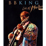 Test Blu-Ray : BB King - Live at Montreux 1993