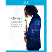 Test Blu-Ray : Kenny G - An Evening Of Rhythm Romance