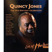 Test Blu-Ray : Quincy Jones - The 75th Birthday Celebration (Montreux 2008)